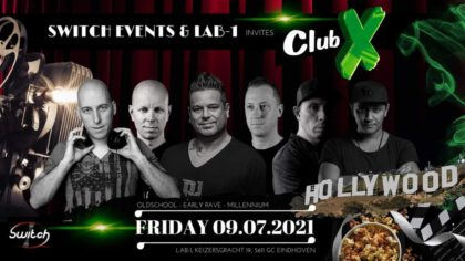 Switch Events & bookings & LAB -1 invites: CLUB-X  'The Legend'