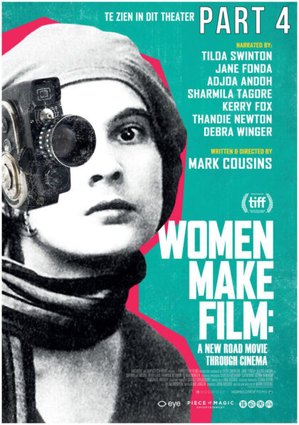 Women Make Film; Deel 4